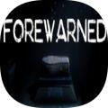 FOREWARNED